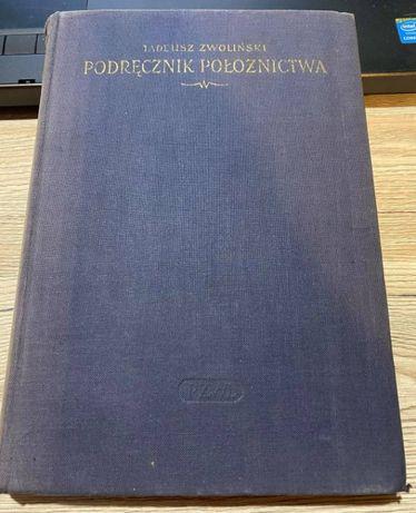 """Książka """"Podręcznik położnictwa"""" Tadeusz Zwoliński"""