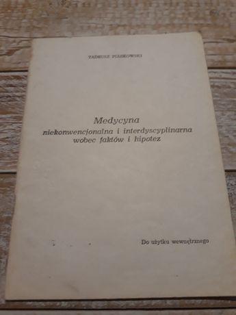 Medycyna niekonwencjonalna I interdyscyplinarna.Tadeusz Piaskowski