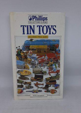 Książka - ''Tin Toys'' przewodnik po zabawkach blaszanych N. Mynheer