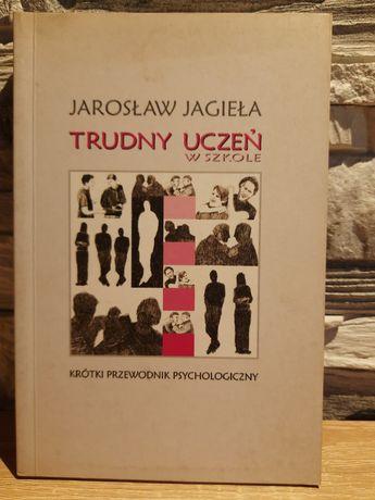 Trudny uczeń w  szkole J. Jagieła