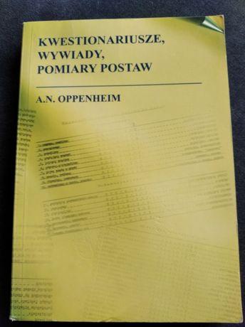 Kwestionariusze, wywiady, pomiary postaw. A.N. Oppenheim, Poznań 2004