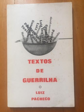Textos de guerrilha - Luiz Pacheco