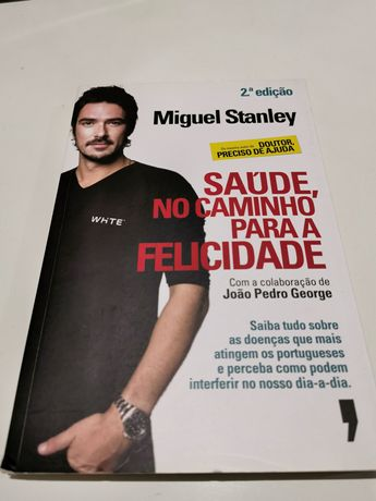 Saúde, No Caminho para a Felicidade de Miguel Stanley