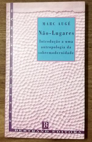 não-lugares, marc augé, introdução antropologia sobremodernidade