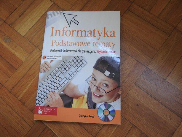 Informatyka podstawowe tematy Podręcznik PWN