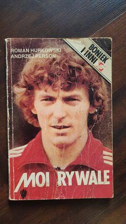 Książka Zbigniew Boniek i inni moi rywale Piłka Nożna