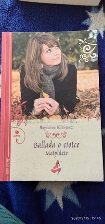 Witkiewicz Magdalena Ballada o ciotce Matyldzie
