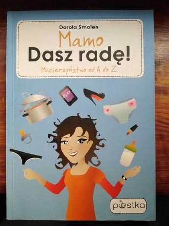 """""""Mamo dasz radę""""-Dorota Smoleń"""