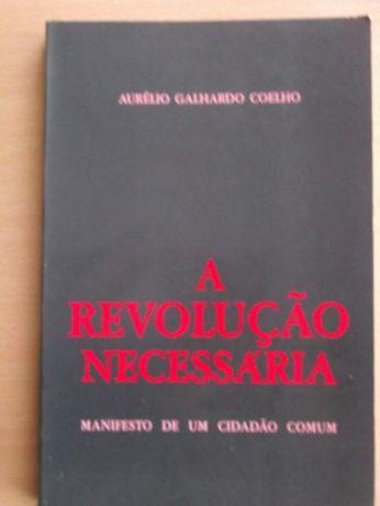 A revolução necessária - Aurélio Galhardo Coelho