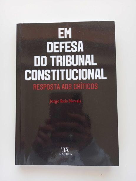 Em defesa do tribunal constitucional - Jorge Reis Novais