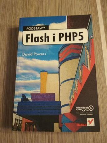 Podstawy Flash i PHP 5, David Powers, wyd. Helion