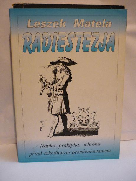 Radiestezja , Leszek Matela