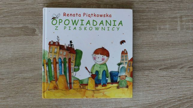 Opowiadania z piaskownicy. Renata Piątkowska