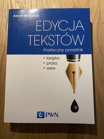 Adam Wolański, Edycja tekstów