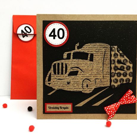 Kartka z tirem urodzinowa na urodziny z okazji 40 50 urodzin