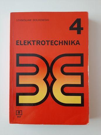 Elektrotechnika 4 Stanisław Bolkowski. Sprzedam!!!