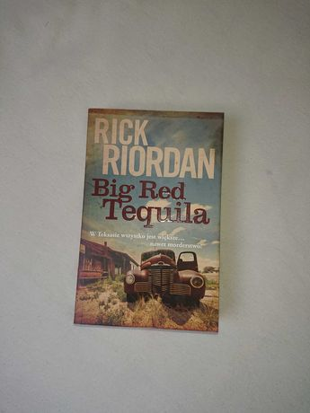 Big Red Tequila Rick Riordan