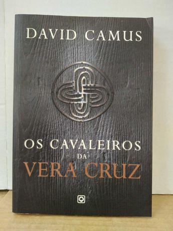 DAVID CAMUS - Os Cavaleiros da Vera Cruz (fição histórica)