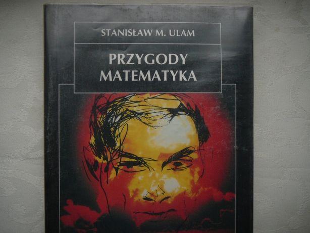 Przygody matematyka Stanisław M. Ulam