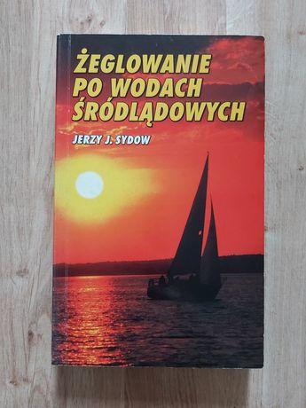 Żeglowanie po wodach śródlądowych - Jerzy J. Sydow