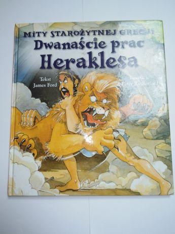 Mity starożytnej Grecji - dwanaście prac Heraklesa