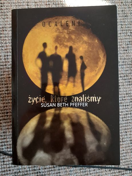 """""""Życie które znaliśmy"""" Susan Beth Pfeffer"""
