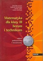 Matematyka dla klasy III liceum i technikum zakres podstawowy i rozsze