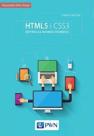 NOWA HTML5 i CSS3 Definicja nowoczesności Dawid Mazur książka