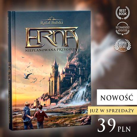 Erna Nieplanowana Przygoda. - najlepsza przygodowa książka dla dzieci