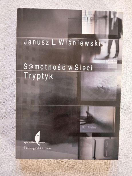 Samotność w sieci. J.L.Wiśniewski