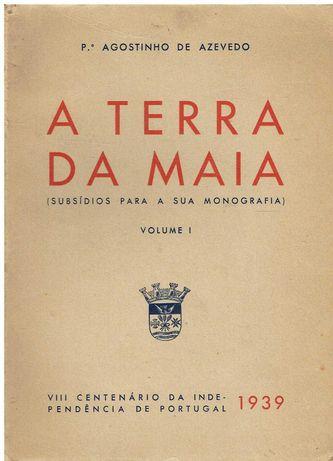 8956 - A Terra da Maia. por Agostinho de Azevedo