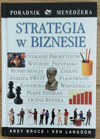 Strategia w biznesie Andy Bruce , Ken Langdon