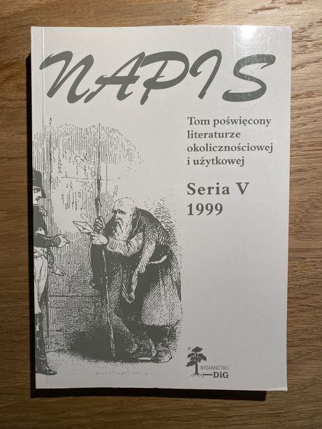 Napis, seria V. Tom poświęcony literaturze okolicznościowej i użytkowe
