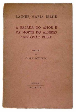A balada do amor e da morte do Alferes Cristovão Rilke,Rainer M. Rilke