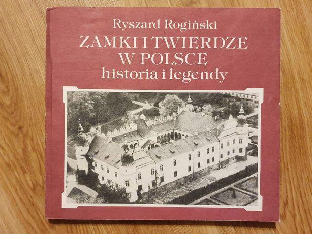 Książka Zamki i twierdze w Polsce historia i legendy R. Rogiński