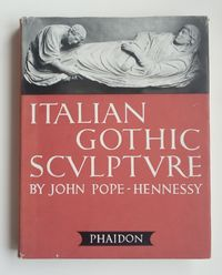italian gothic sculpture / john pope - hennessy