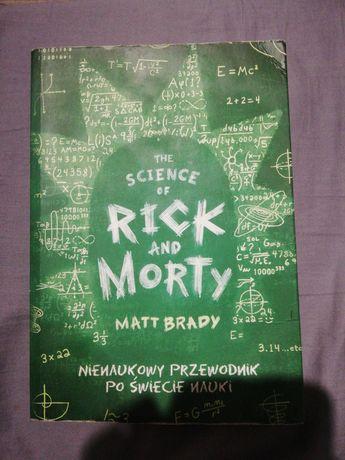 The Science of Rick and Morty - Nienaukowy przewodnik po świecie nauki