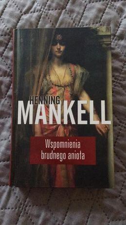 Henning Mankell- Wspomnienia brudnego anioła