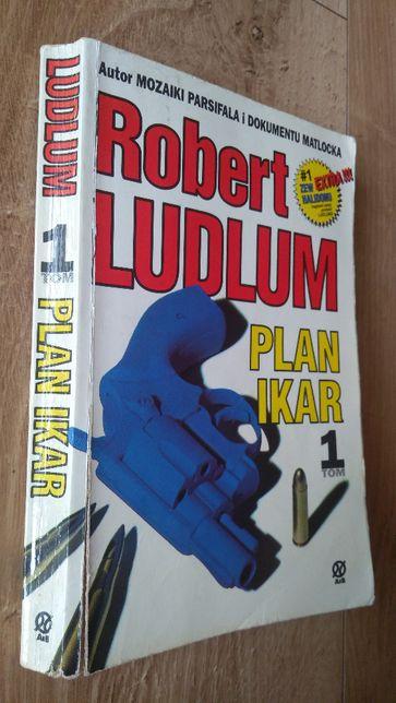 Plan Ikar 1 tom - Robert Ludlum