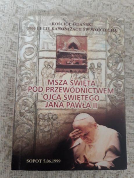 książka z msza z Sopotu z papieżem, papież Jan Paweł II