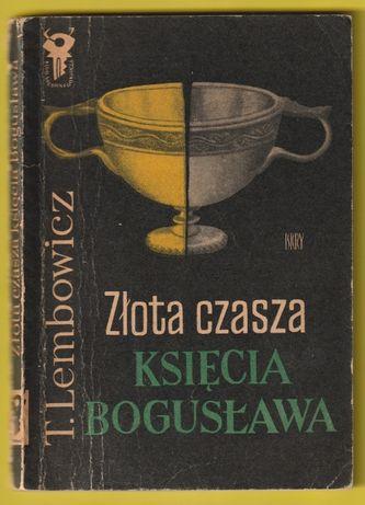 KSK - Złota czasza księcia Bogusława - Lembowicz Tadeusz - 1973