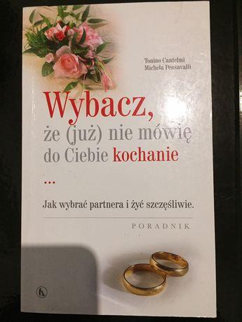 Książka Wybacz, że już nie mówię do Ciebie kochanie
