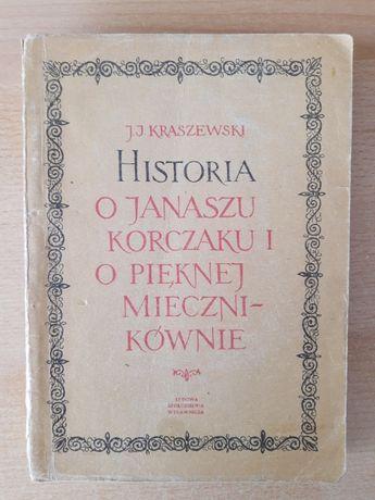 Historia o Janaszu Korczaku i o pięknej miecznikównie - Kraszewski