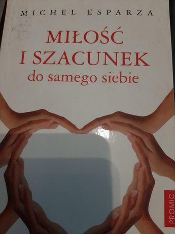 Milosc i szacunek do samego siebie książka