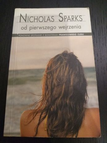"""Książka """"Od pierwszego wejrzenia"""" Nicholas Sparks"""
