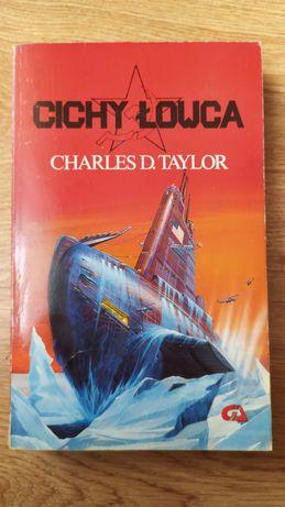 "Książka ""Cichy łowca"" Charles D. Taylor"
