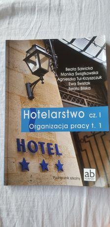 Hotelarstwo cz. l. Organizacja pracy t. 1