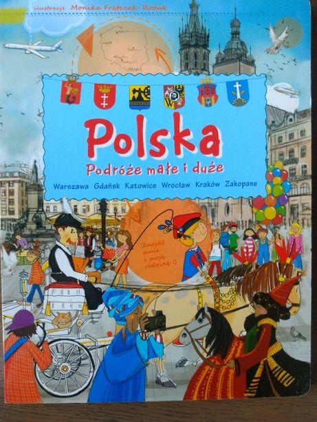 Dwie książki dla dzieci Polska podróże małe i duże i Europa