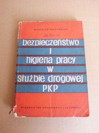 bezpieczeństwo i higiena pracy w służbie drogowej pkp szczygielski