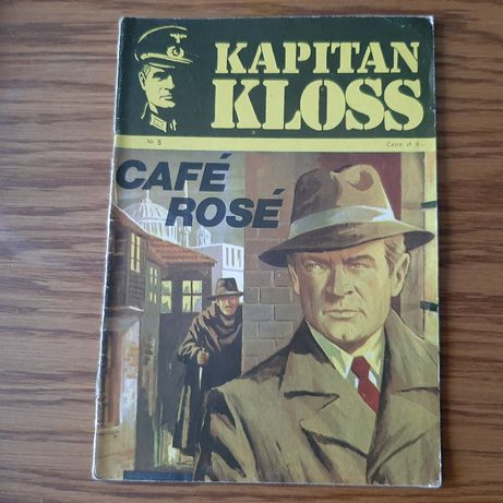"Komiks Kapitan Kloss "" Cafe Rose"" nr 8 wyd. I z 1972 roku"
